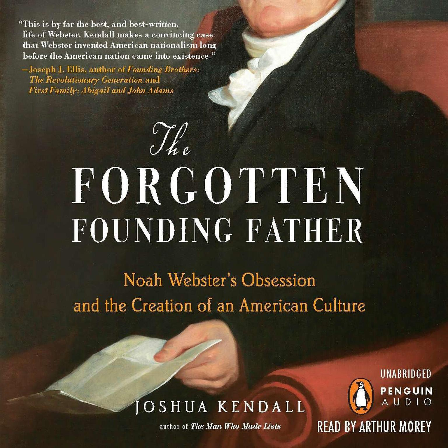 Printable The Forgotten Founding Father: Noah Webster's Obsession and the Creation of an American Culture Audiobook Cover Art