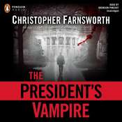 The Presidents Vampire Audiobook, by Christopher Farnsworth