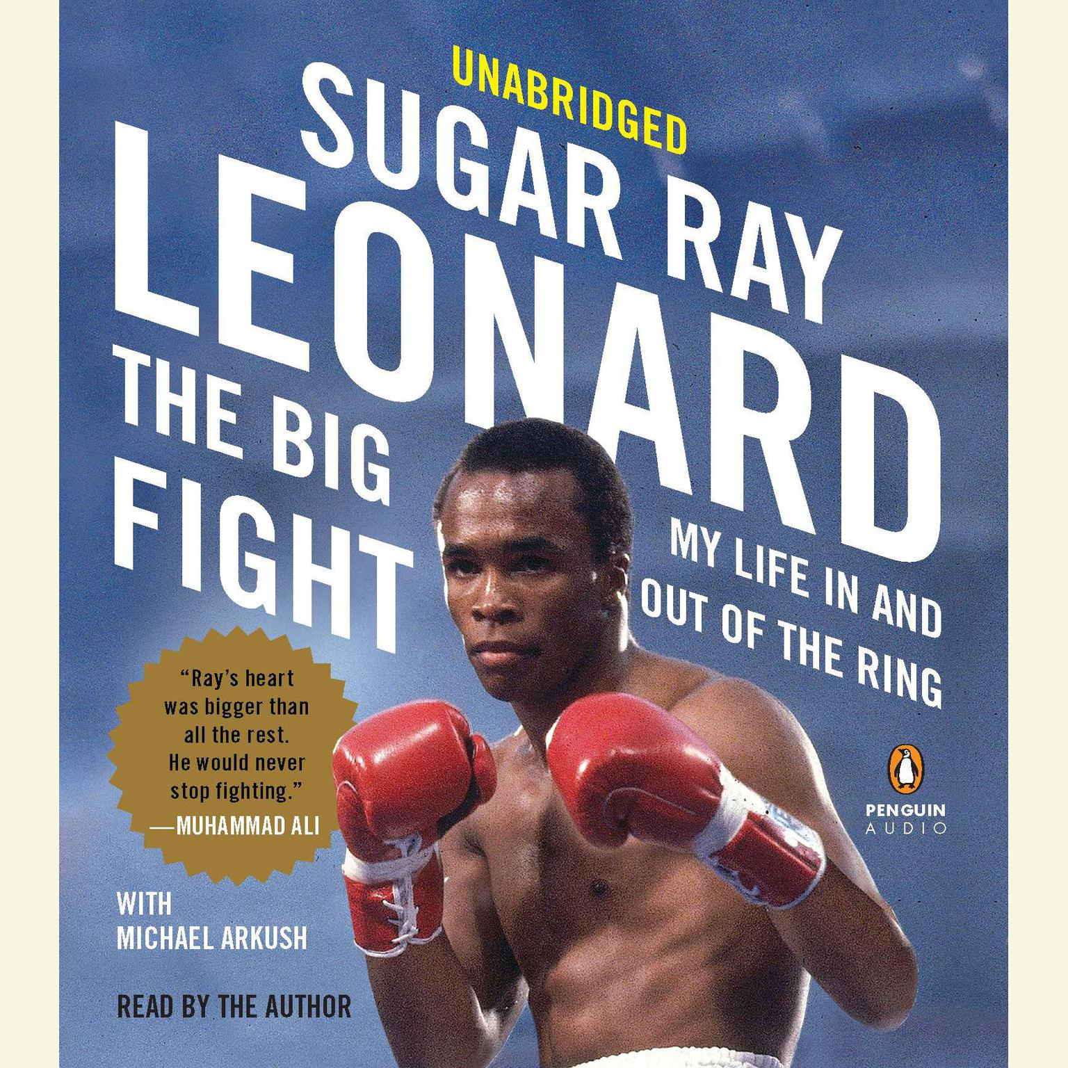 Printable The Big Fight: My Life In and Out of the Ring Audiobook Cover Art