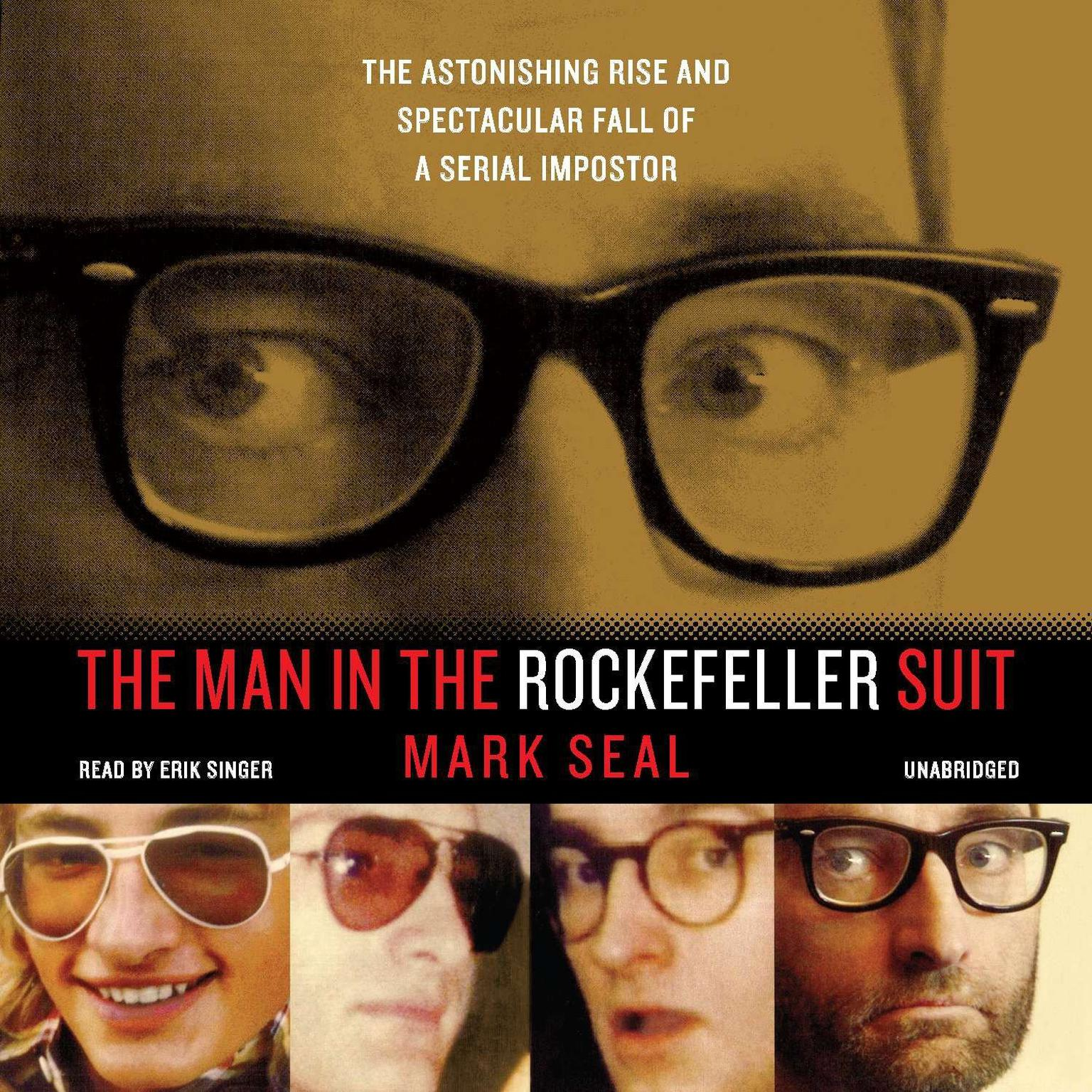 Printable The Man in the Rockefeller Suit: The Astonishing Rise and Spectacular Fall of a Serial Imposter Audiobook Cover Art