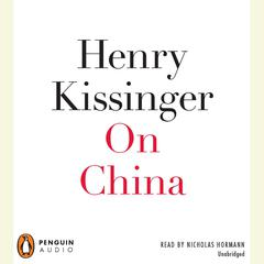 On China Audiobook, by Henry Kissinger