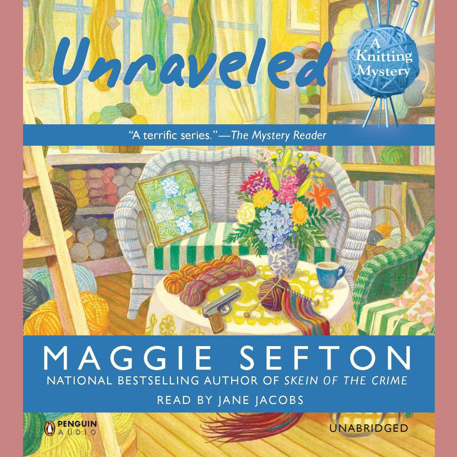 Download Unraveled Audiobook by Maggie Sefton read by Jane Jacobs for just USD5.95