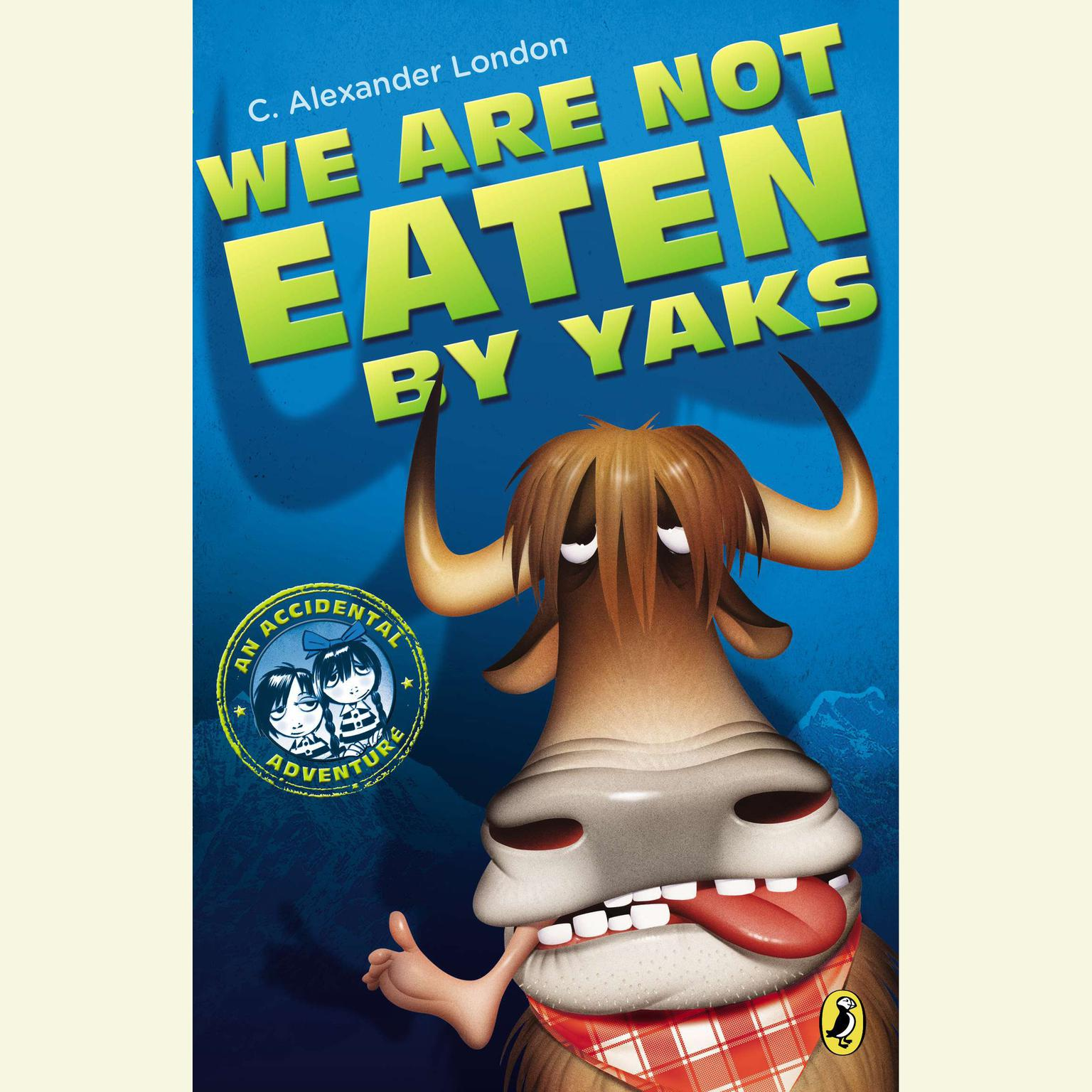 Printable We Are Not Eaten by Yaks Audiobook Cover Art
