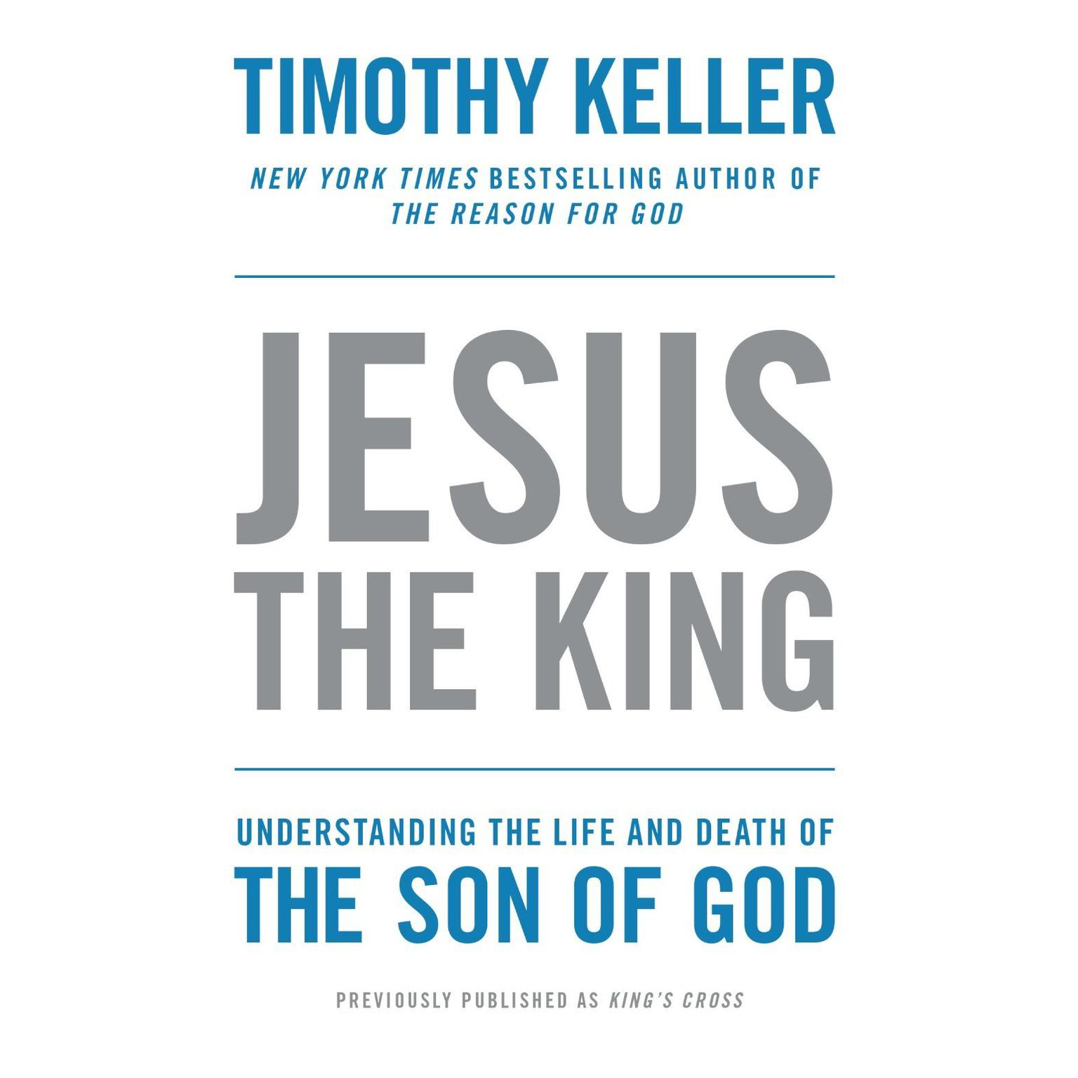 Printable King's Cross: The Story of the World in the Life of Jesus Audiobook Cover Art