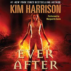 Ever After Audiobook, by Kim Harrison