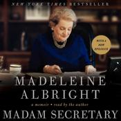 Madam Secretary: A Memoir Audiobook, by Madeleine Albright