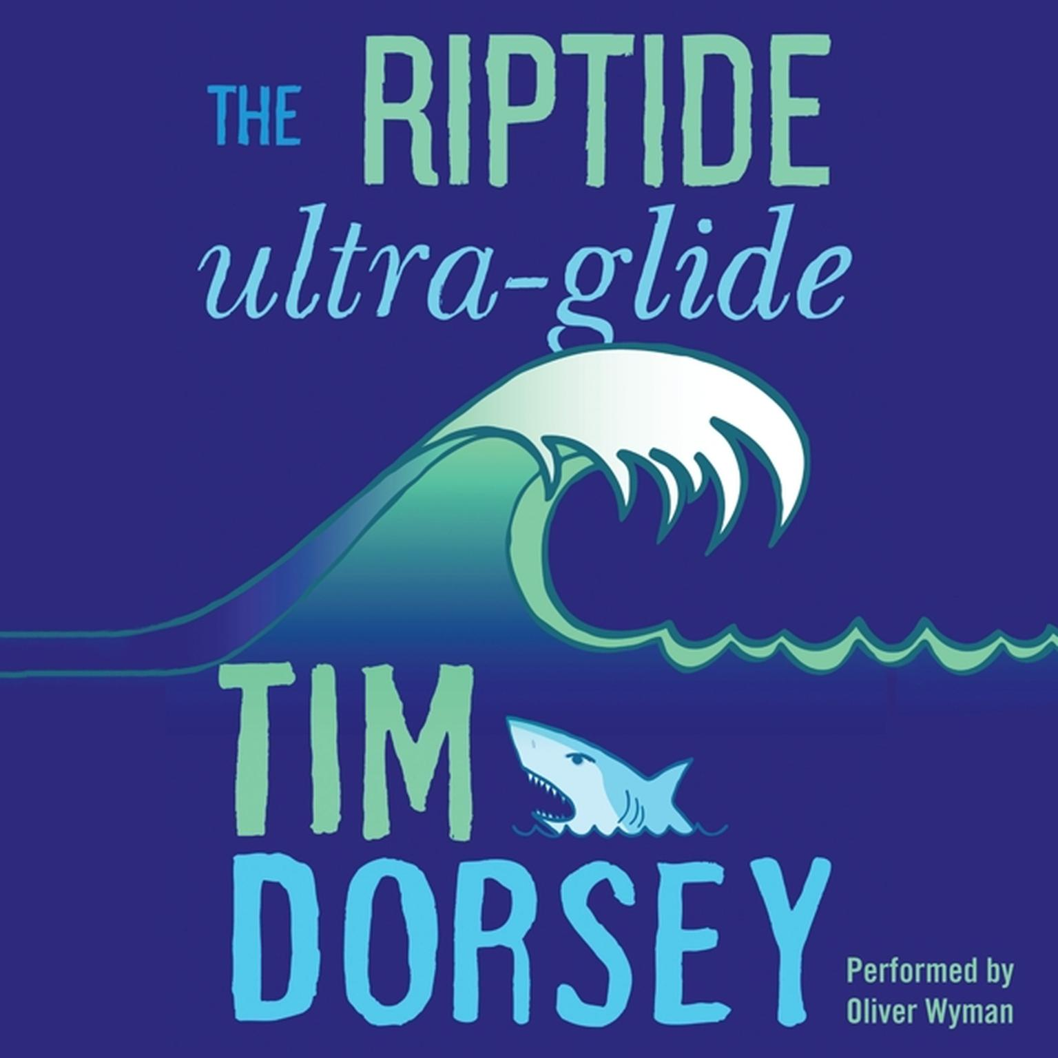 Printable The Riptide Ultra-Glide: A Novel Audiobook Cover Art
