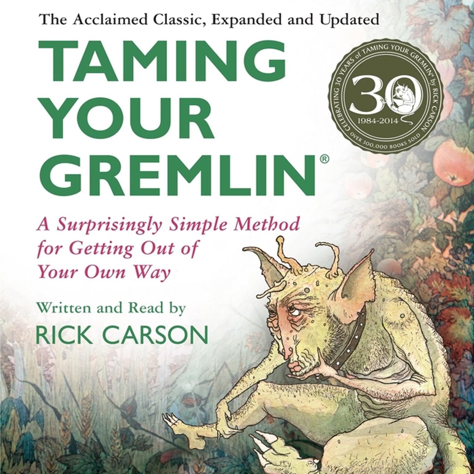Printable Taming Your Gremlin (Revised Edition): A Surprisingly Simple Method for Getting Out of Your Own Way Audiobook Cover Art