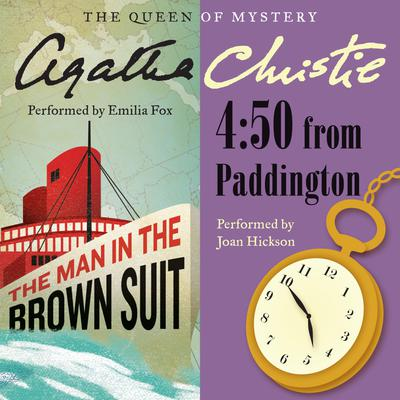 The Man in the Brown Suit & 4:50 from Paddington Audiobook, by Agatha Christie