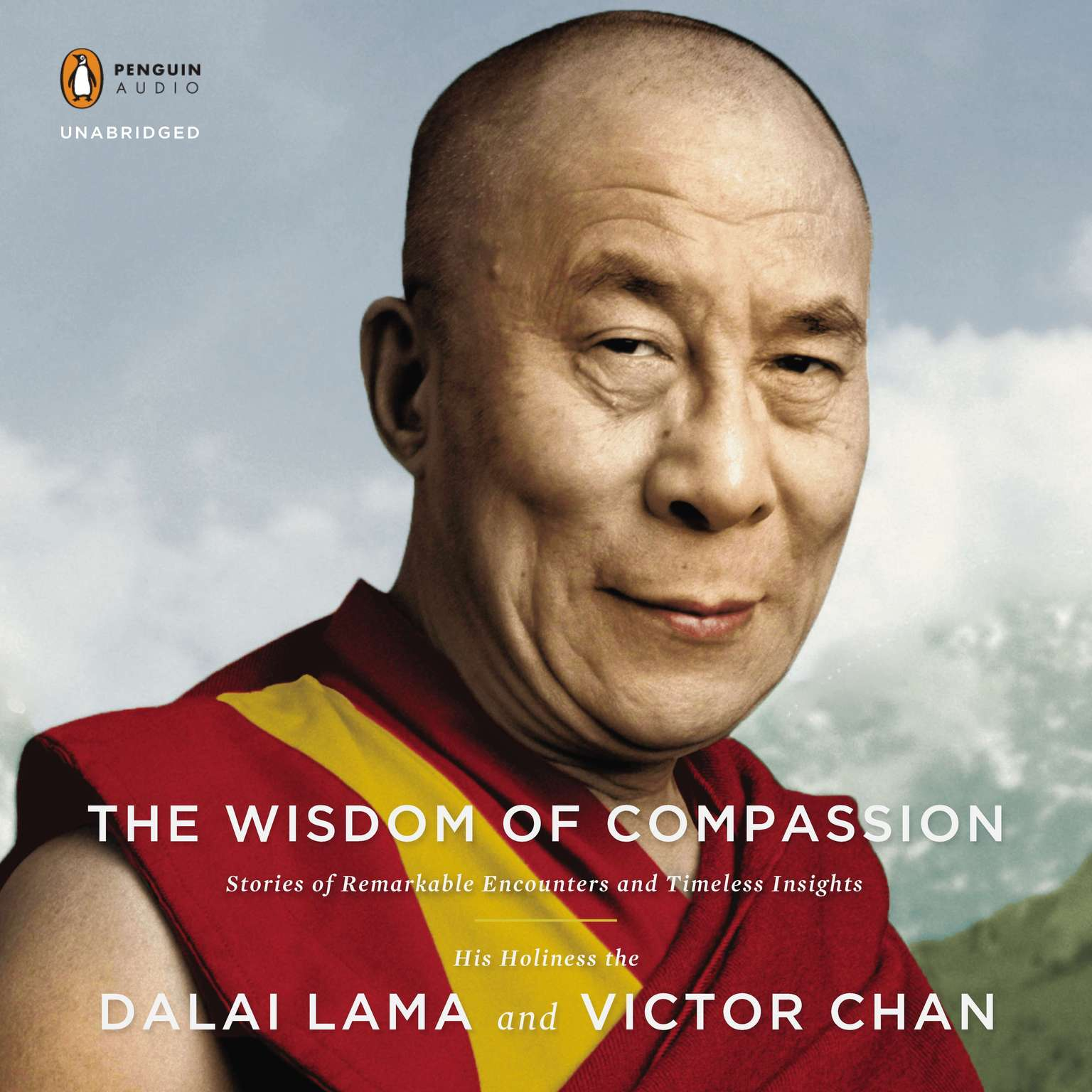 Printable The Wisdom of Compassion: Stories of Remarkable Encounters and Timeless Insights Audiobook Cover Art