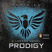Prodigy: A Legend Novel Audiobook, by Marie Lu