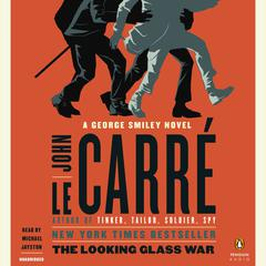 The Looking Glass War Audiobook, by John le Carré