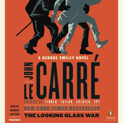 The Looking Glass War Audiobook, by