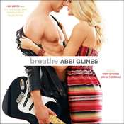 Breathe Audiobook, by Abbi Glines