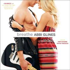 Breathe Audiobook, by Abbi Glines