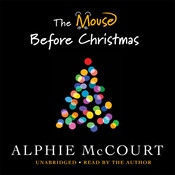 The Mouse before Christmas, by Alphie McCourt