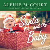 Santa and the Baby Audiobook, by Alphie McCourt