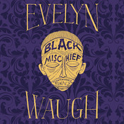 Black Mischief, by Evelyn Waugh