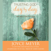 Trusting God Day by Day: 365 Daily Devotions Audiobook, by Joyce Meyer