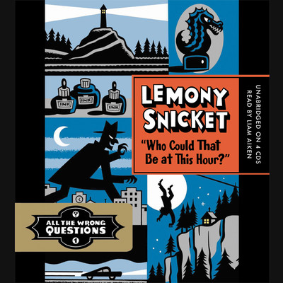 Who Could That Be at This Hour? Audiobook, by Lemony Snicket