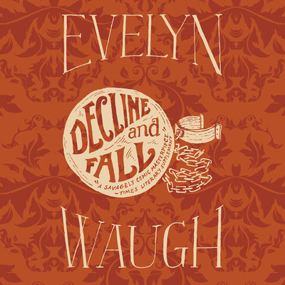 Decline and Fall Audiobook, by Evelyn Waugh