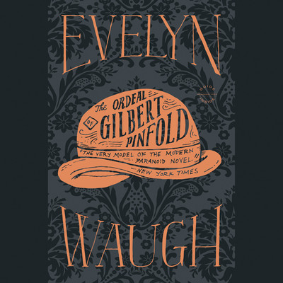 The Ordeal of Gilbert Pinfold Audiobook, by Evelyn Waugh