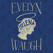 Helena, by Evelyn Waugh