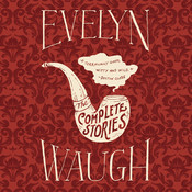 The Complete Stories of Evelyn Waugh Audiobook, by Evelyn Waugh