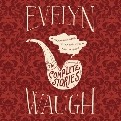 The Complete Stories Audiobook, by Evelyn Waugh