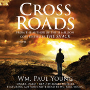 Cross Roads Audiobook, by William Paul Young, Wm. Paul Young