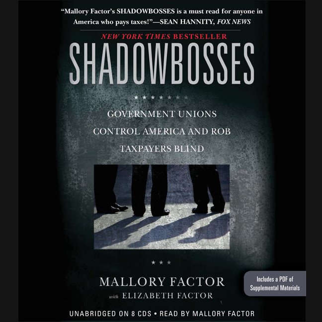 Printable Shadowbosses: Government Unions Control America and Rob Taxpayers Blind Audiobook Cover Art