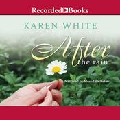 After the Rain Audiobook, by Karen White