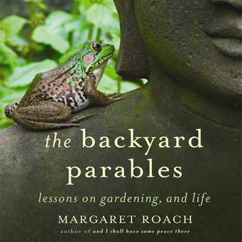 Printable The Backyard Parables: Lessons on Gardening, and Life Audiobook Cover Art