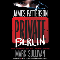 Private Berlin Audiobook, by James Patterson, Mark Sullivan