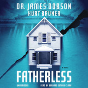 Fatherless: A Novel Audiobook, by James Dobson