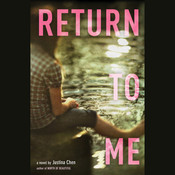 Return to Me, by Justina Chen