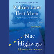 Blue Highways: A Journey into America, by William Least Heat-Moon