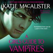A Girls Guide to Vampires Audiobook, by Katie MacAlister