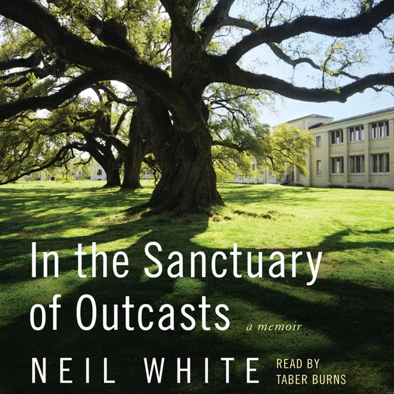 Printable In the Sanctuary of Outcasts: A Memoir Audiobook Cover Art