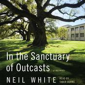 In the Sanctuary of Outcasts: A Memoir Audiobook, by Neil White