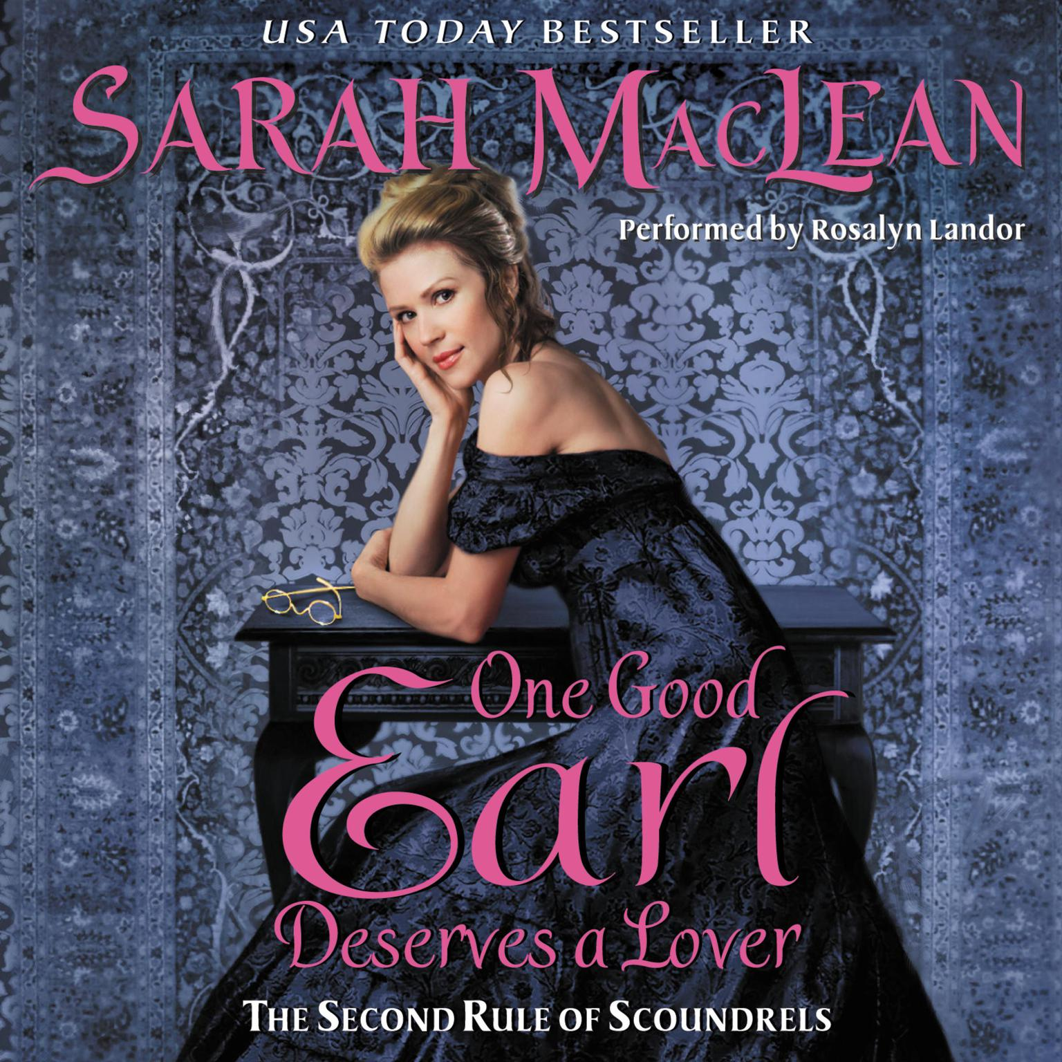 Printable One Good Earl Deserves a Lover: The Second Rule of Scoundrels Audiobook Cover Art
