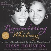 Remembering Whitney: My Story of Love, Loss, and the Night the Music Stopped, by Cissy Houston