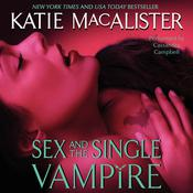Sex and the Single Vampire Audiobook, by Katie MacAlister