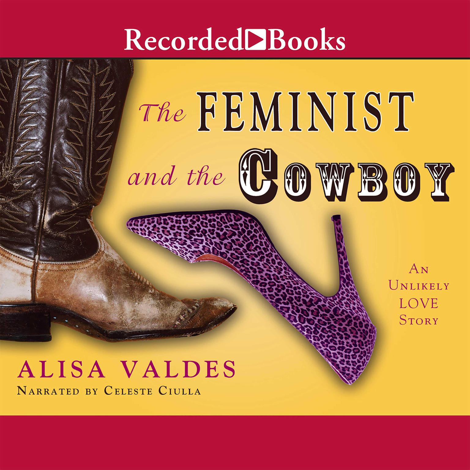 Printable The Feminist and the Cowboy: An Unlikely Love Story Audiobook Cover Art