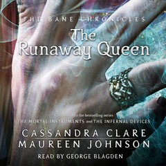 The Runaway Queen Audiobook, by Cassandra Clare, Maureen Johnson