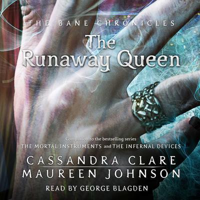 The Runaway Queen Audiobook, by Cassandra Clare