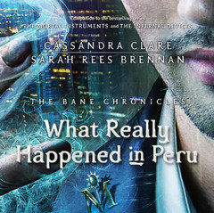 What Really Happened in Peru Audiobook, by Cassandra Clare, Sarah Rees Brennan