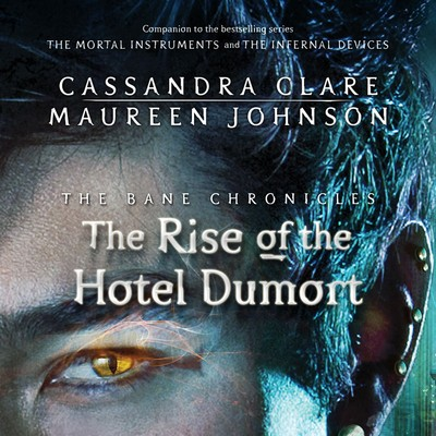 The Rise of the Hotel Dumort Audiobook, by