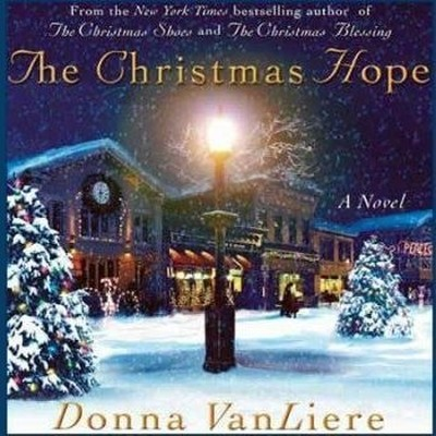 The Christmas Hope Audiobook, by Donna VanLiere