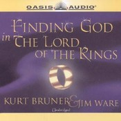 Finding God in The Lord of the Rings Audiobook, by Kurt Bruner, Jim Ware